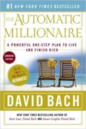 automatic millionaire, latte factor, pay yourself first